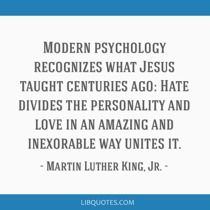 Modern Psychology Recognizes What Jesus Taught Centuries Ago Hate