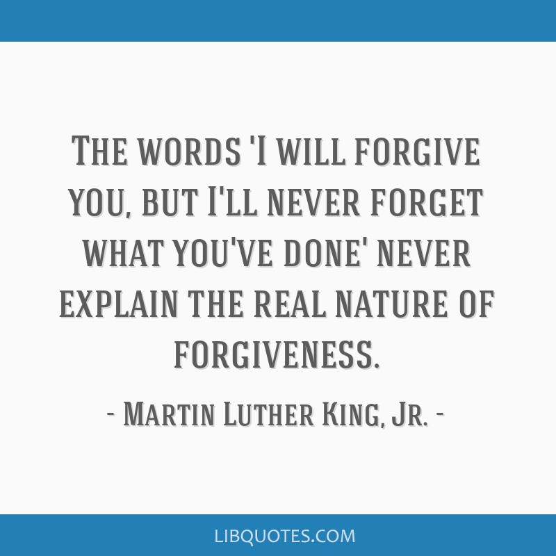 100 Really Powerful I Will Forgive But Not Forget Quotes Paulcong