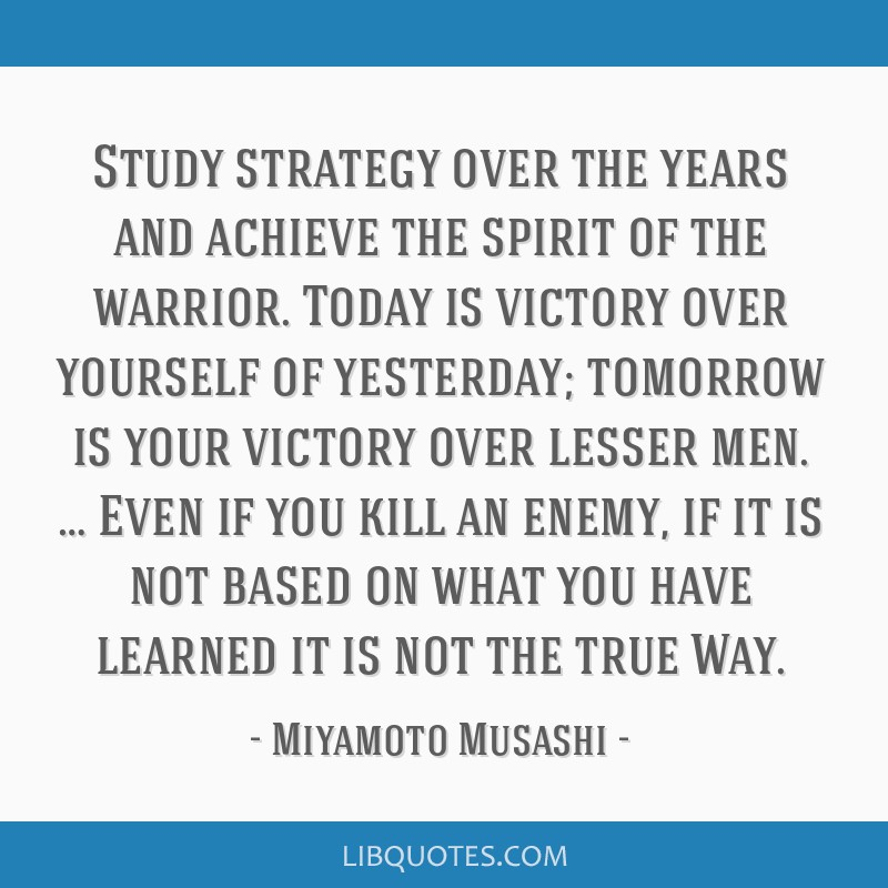 Study strategy over the years and achieve the spirit of the warrior. Today is victory over yourself of yesterday; tomorrow is your victory over...