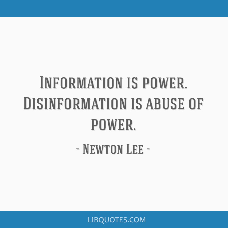 Information Is Power Disinformation Is Abuse Of Power