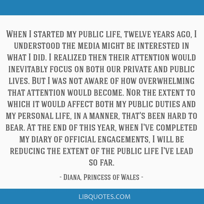 When I started my public life, twelve years ago, I understood the media might be interested in what I did. I realized then their attention would...