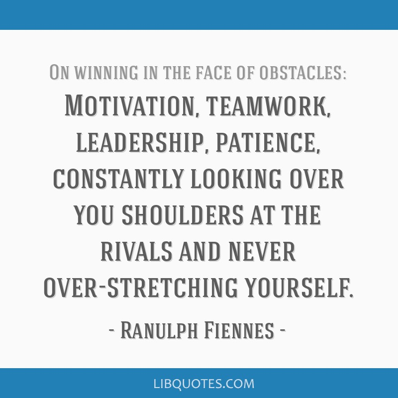 Motivation, teamwork, leadership, patience, constantly looking over you shoulders at the rivals and never over-stretching yourself.
