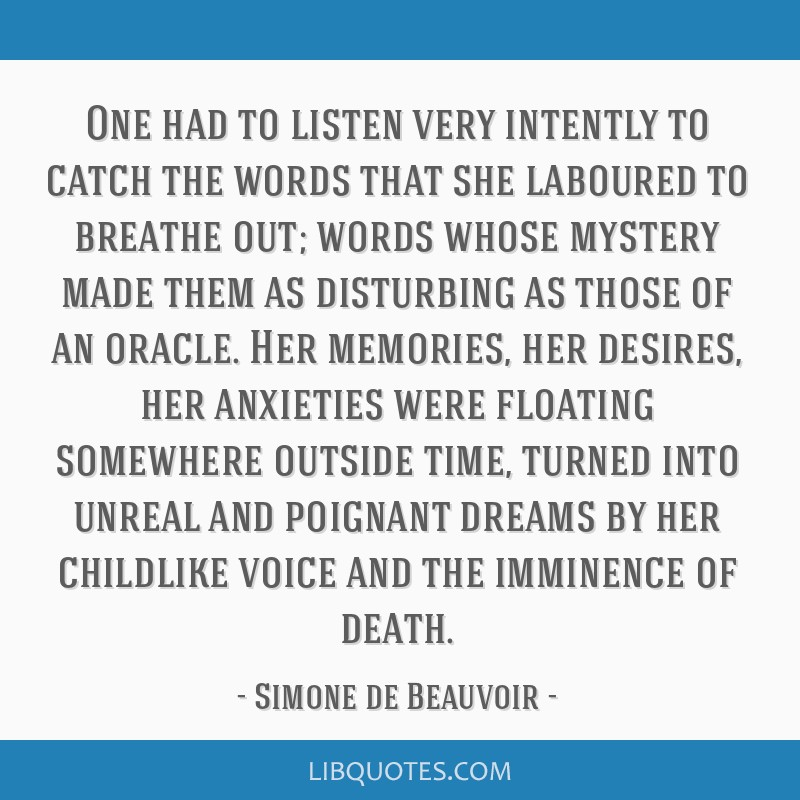 One had to listen very intently to catch the words that she laboured to breathe out; words whose mystery made them as disturbing as those of an...