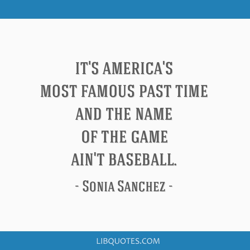 It's america's most famous past time and the name of the game ain't baseball.