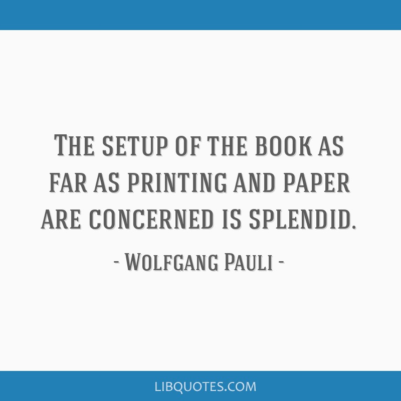 The setup of the book as far as printing and paper are concerned is splendid.