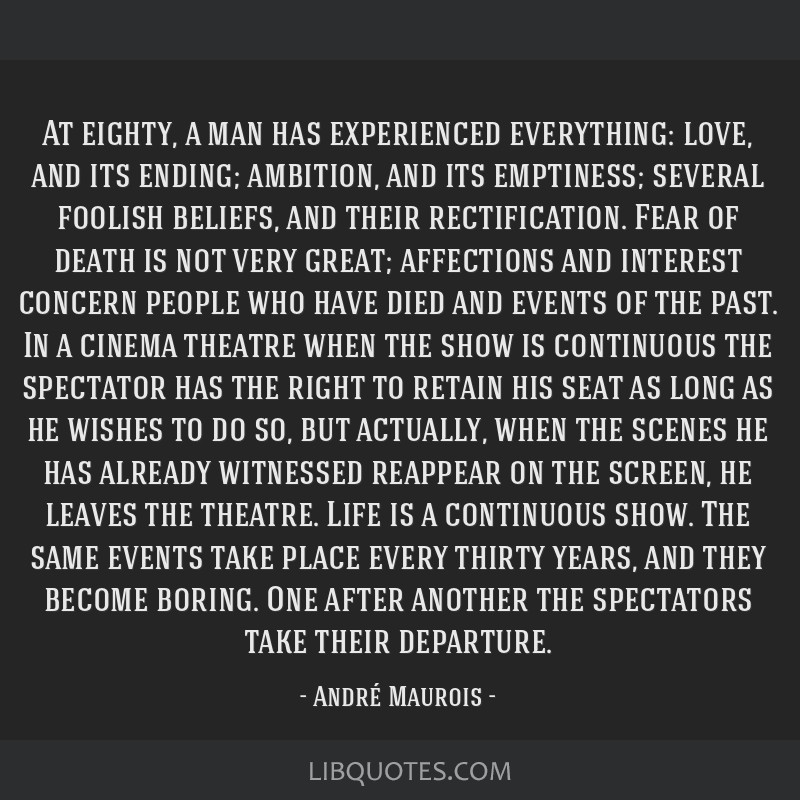 At eighty, a man has experienced everything: love, and its ending; ambition, and its emptiness; several foolish beliefs, and their rectification....