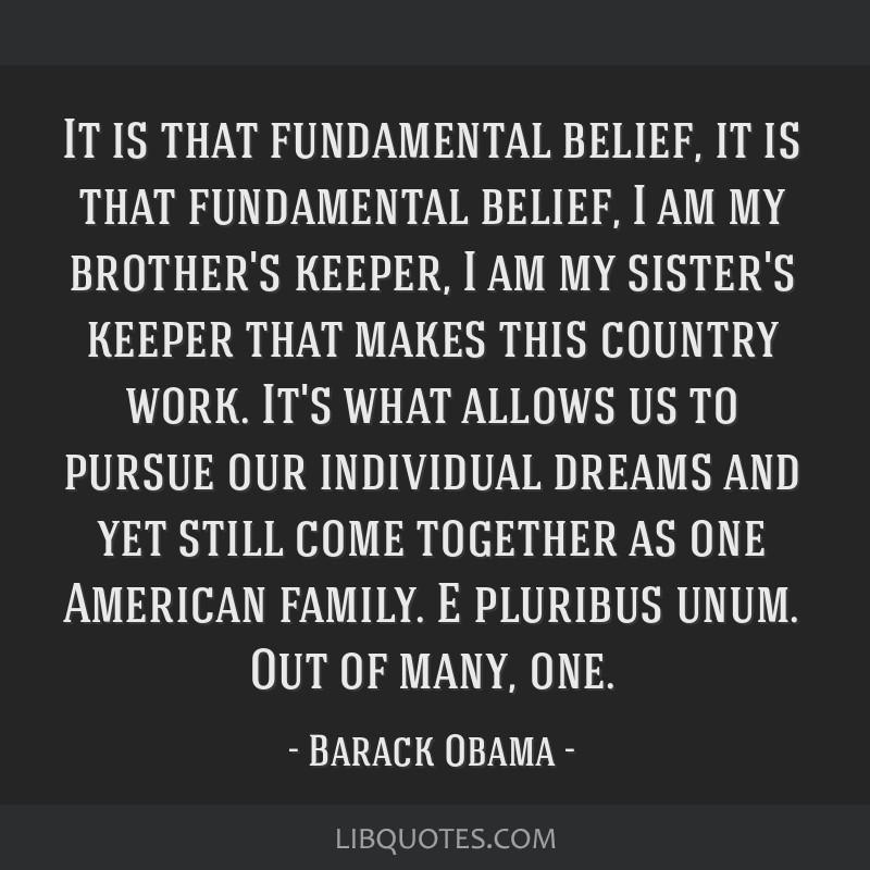 It Is That Fundamental Belief It Is That Fundamental Belief I Am