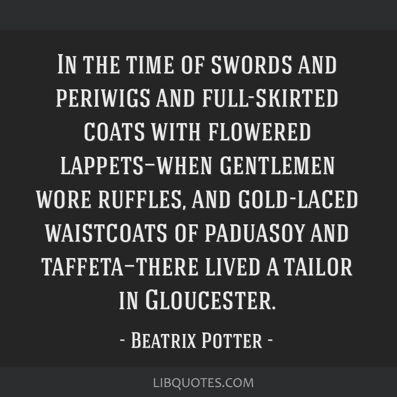 In the time of swords and periwigs and full-skirted coats with flowered lappets—when gentlemen wore ruffles, and gold-laced waistcoats of paduasoy...