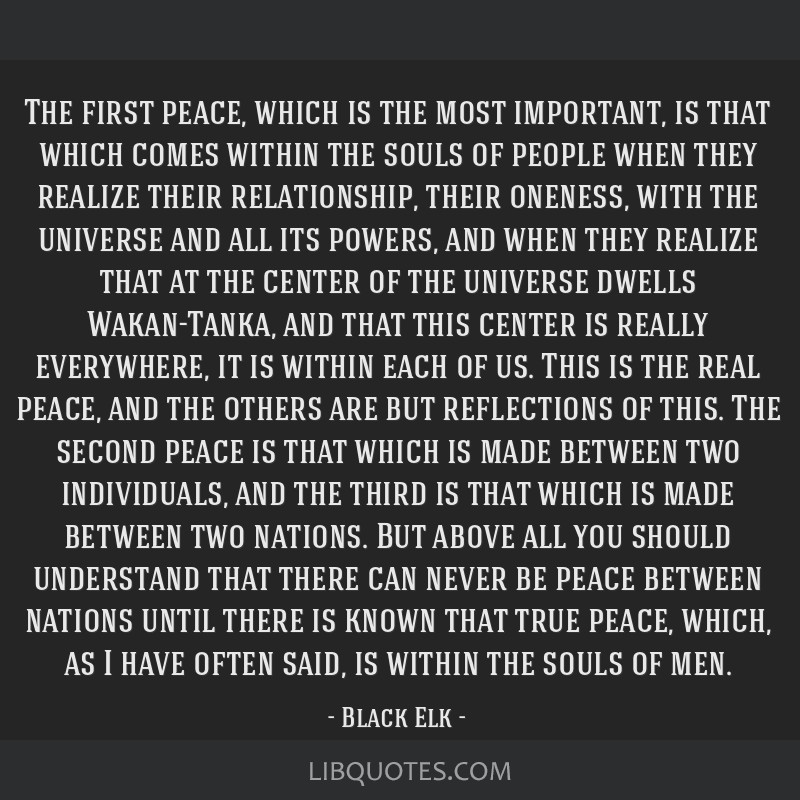 The first peace, which is the most important, is that which comes within the souls of people when they realize their relationship, their oneness,...