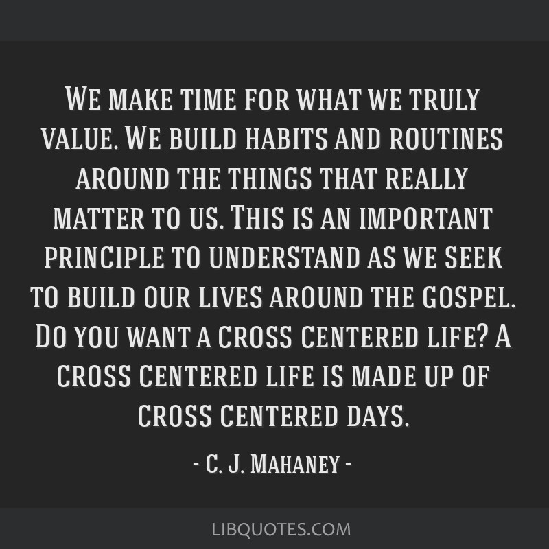 We make time for what we truly value. We build habits and routines around the things that really matter to us. This is an important principle to...