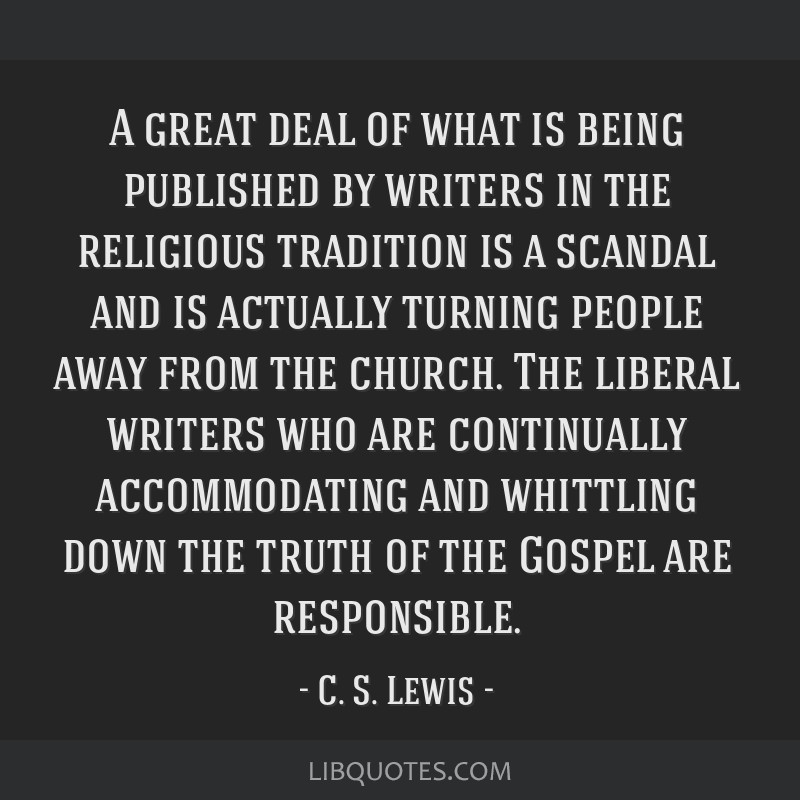 A great deal of what is being published by writers in the religious tradition is a scandal and is actually turning people away from the church. The...