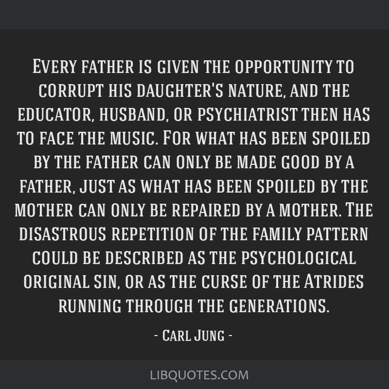 Every father is given the opportunity to corrupt his daughter's nature, and the educator, husband, or psychiatrist then has to face the music. For...