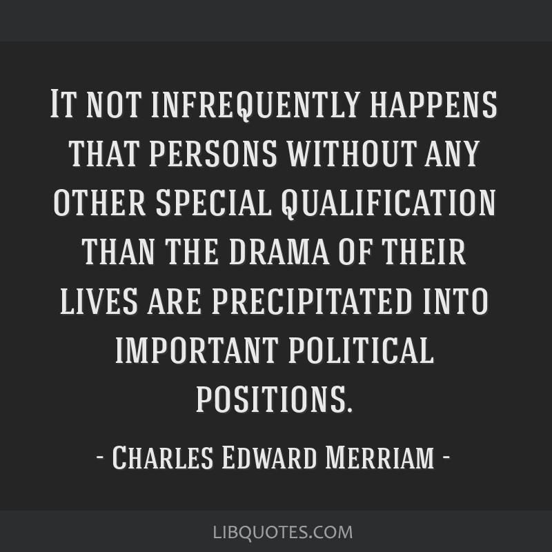 It not infrequently happens that persons without any other special qualification than the drama of their lives are precipitated into important...
