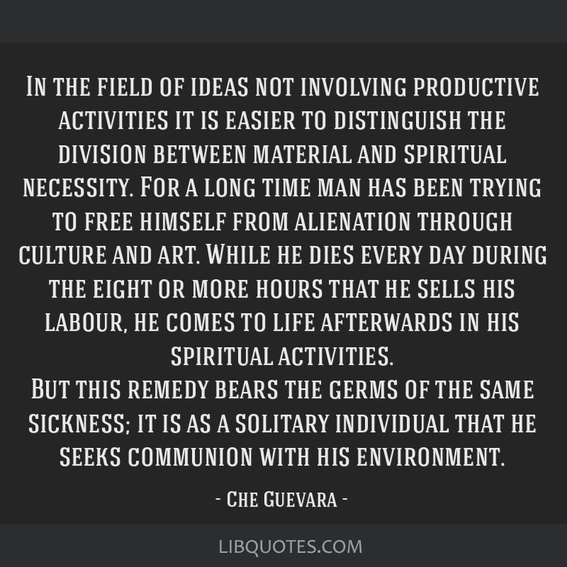 In the field of ideas not involving productive activities it is easier to distinguish the division between material and spiritual necessity. For a...