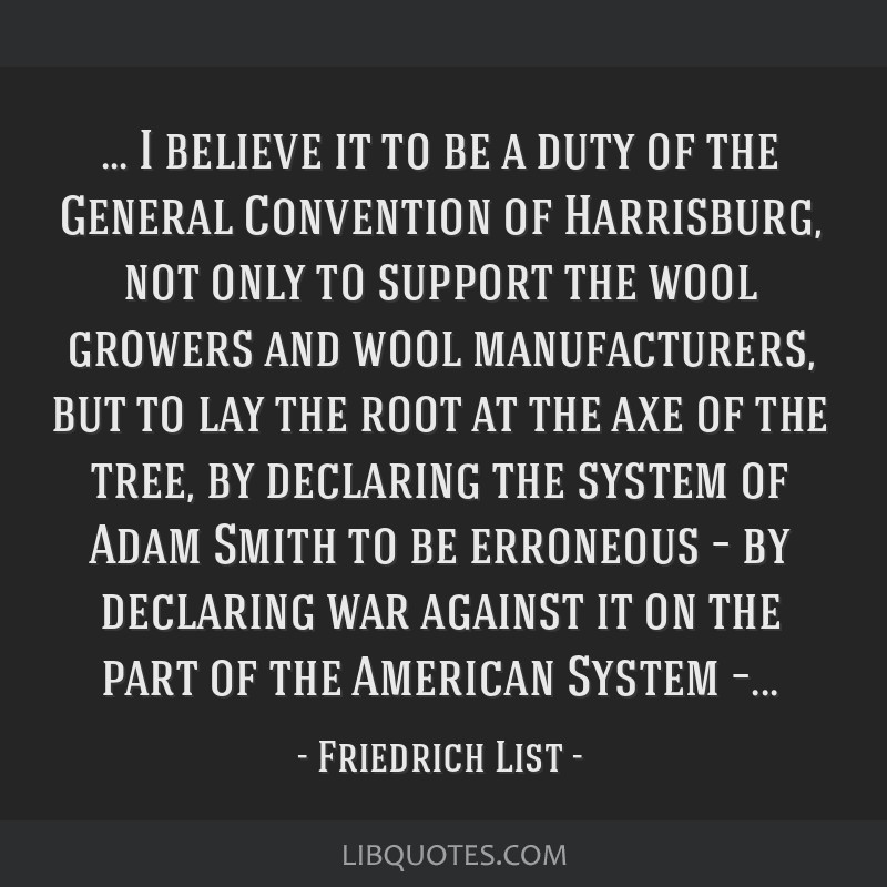 … I believe it to be a duty of the General Convention of Harrisburg, not only to support the wool growers and wool manufacturers, but to lay the...