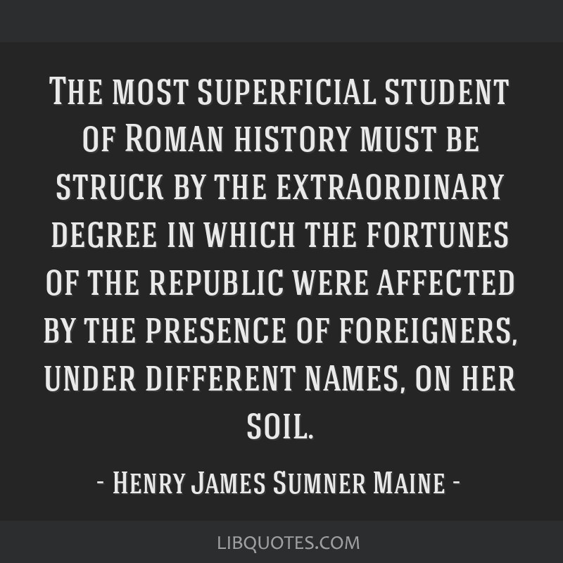 The most superficial student of Roman history must be struck by the extraordinary degree in which the fortunes of the republic were affected by the...