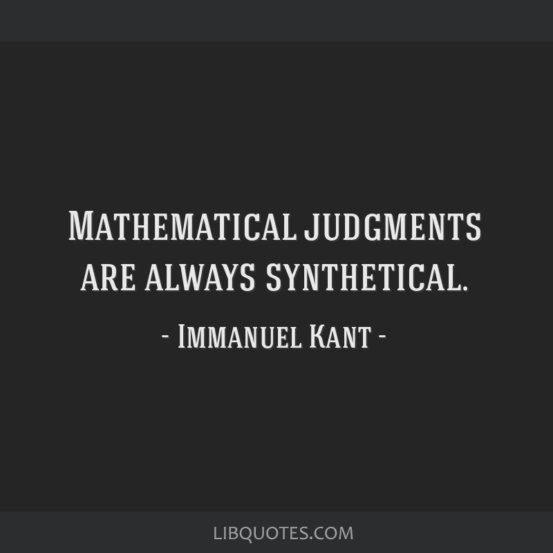 Mathematical judgments are always synthetical.