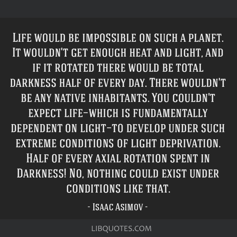 Life would be impossible on such a planet. It wouldn't get enough heat and light, and if it rotated there would be total darkness half of every day....