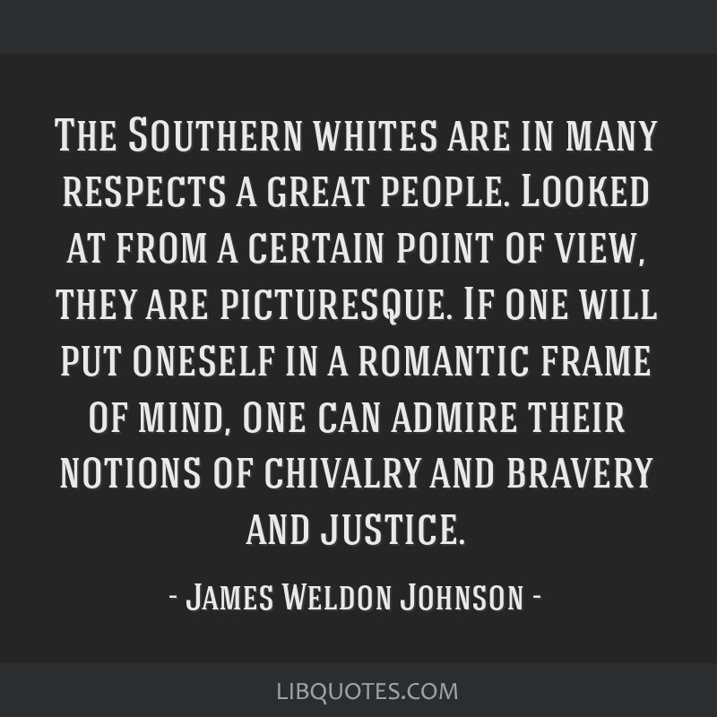 The Southern whites are in many respects a great people. Looked at from a certain point of view, they are picturesque. If one will put oneself in a...