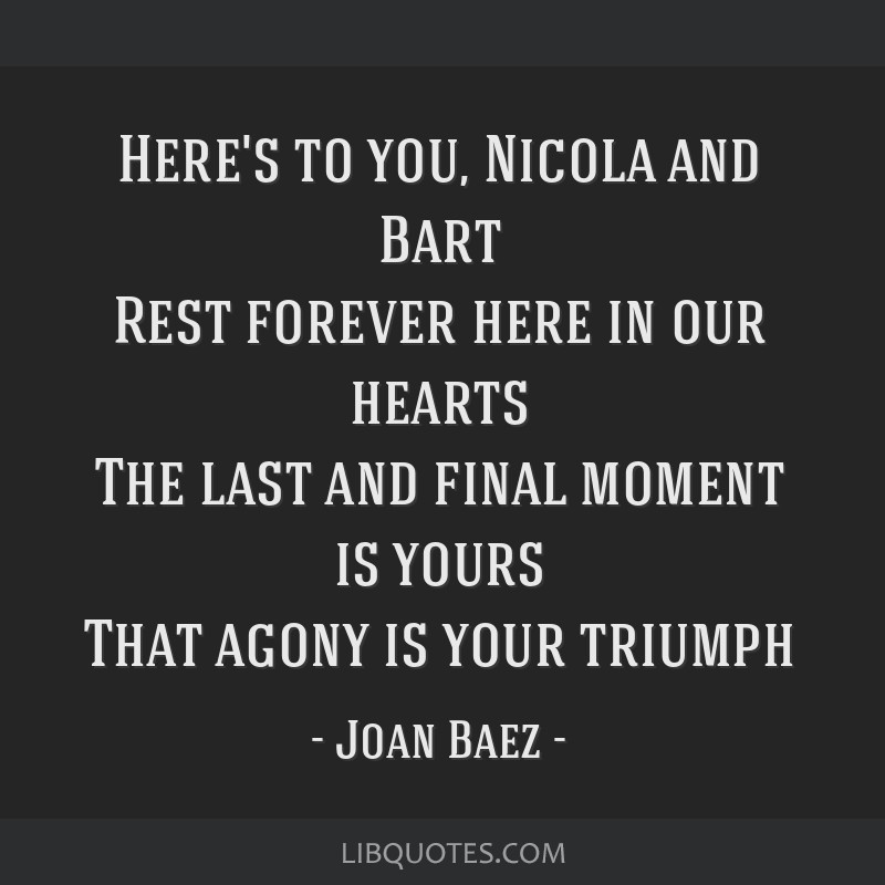 Heres To You Nicola And Bart Rest Forever Here In Our Hearts The