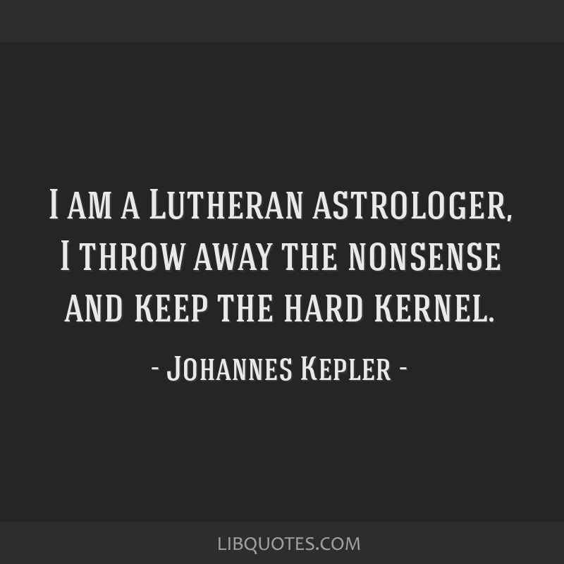 I am a Lutheran astrologer, I throw away the nonsense and keep the hard kernel.