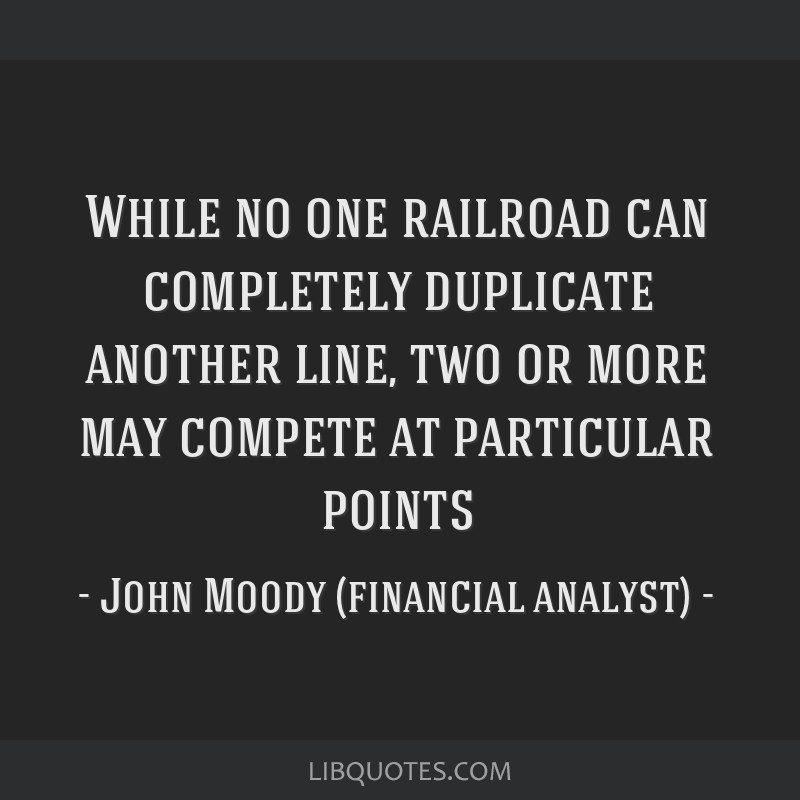 While no one railroad can completely duplicate another line, two or more may compete at particular points