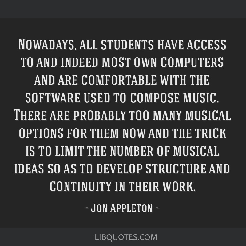 Nowadays, all students have access to and indeed most own computers and are comfortable with the software used to compose music. There are probably...
