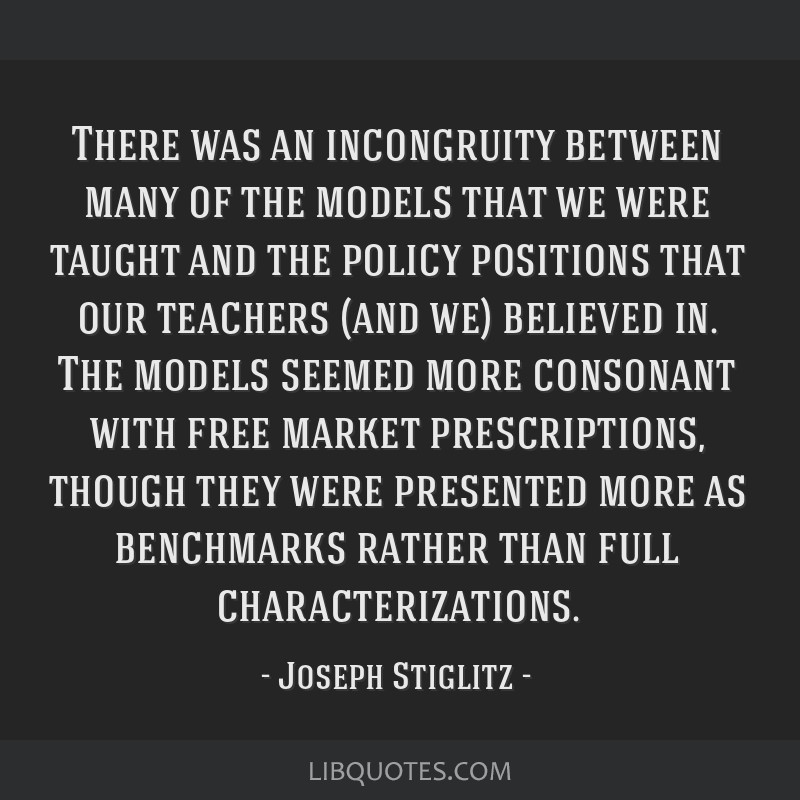 There was an incongruity between many of the models that we were taught and the policy positions that our teachers (and we) believed in. The models...