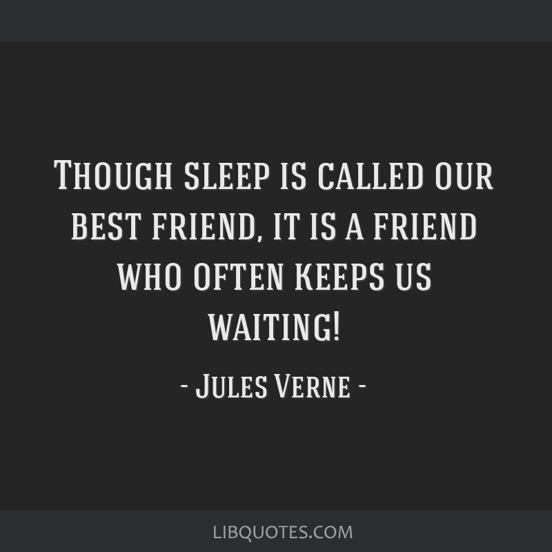 Though sleep is called our best friend, it is a friend who often keeps us waiting!