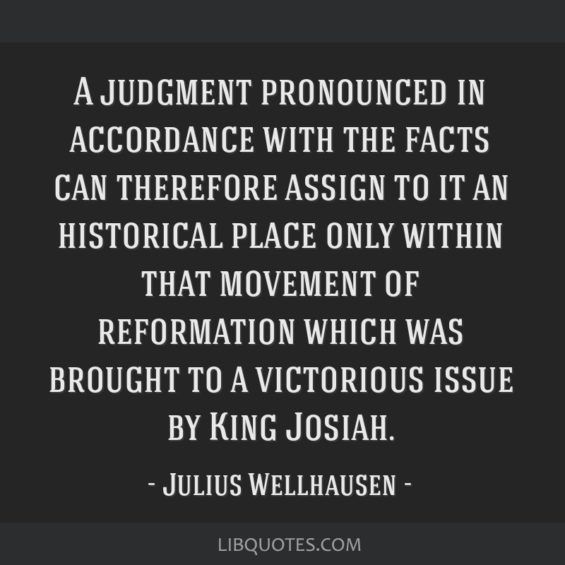 A judgment pronounced in accordance with the facts can therefore assign to it an historical place only within that movement of reformation which was...
