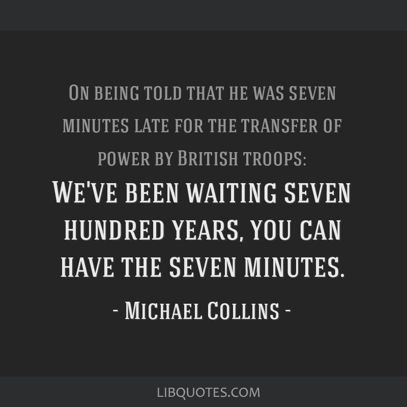 We've been waiting seven hundred years, you can have the seven minutes.