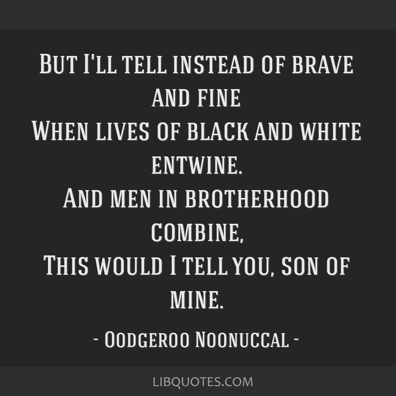 Image result for oodgeroo noonuccal quotes