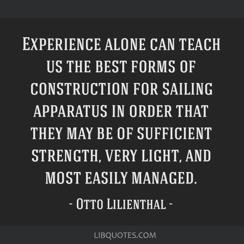 Experience alone can teach us the best forms of construction for sailing apparatus in order that they may be of sufficient strength, very light, and...