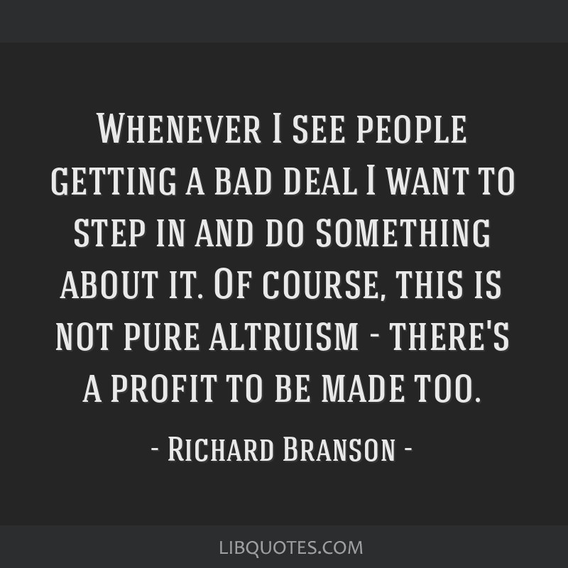 Whenever I see people getting a bad deal I want to step in and do something about it. Of course, this is not pure altruism - there's a profit to be...