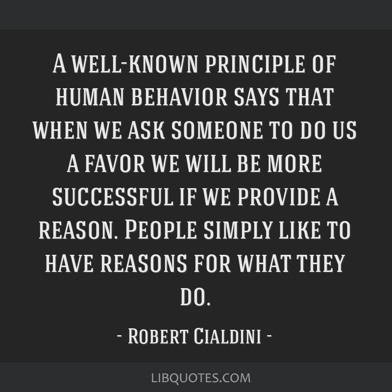 A Well Known Principle Of Human Behavior Says That When We Ask