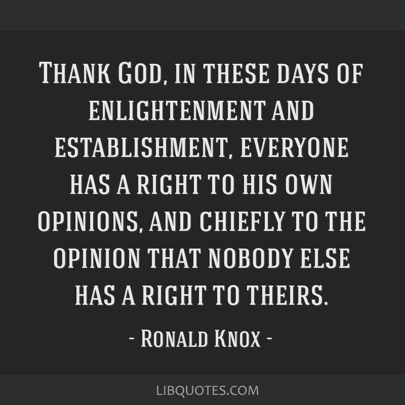 Thank God In These Days Of Enlightenment And Establishment