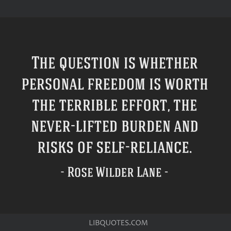 The Question Is Whether Personal Freedom Is Worth The Terrible