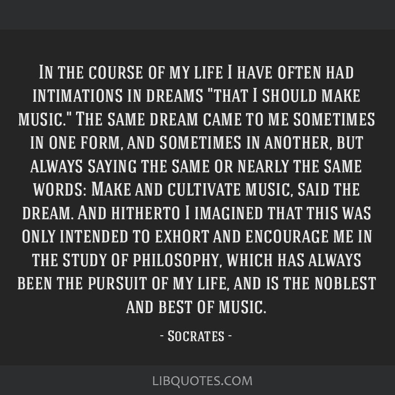 In the course of my life I have often had intimations in dreams that I should make music. The same dream came to me sometimes in one form, and...