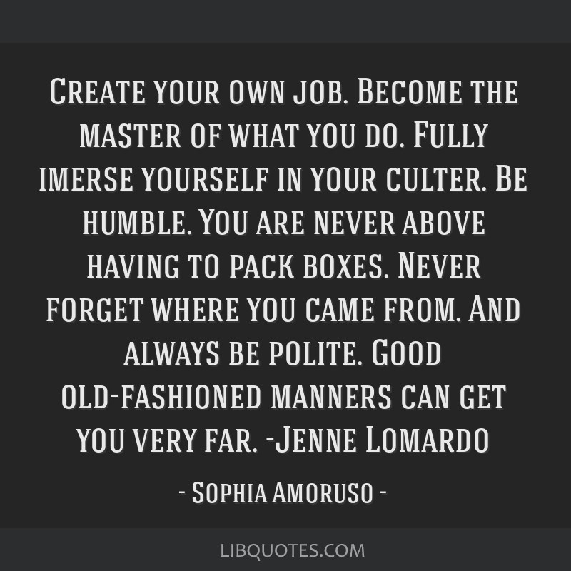 Create Your Own Job Become The Master Of What You Do Fully Imerse