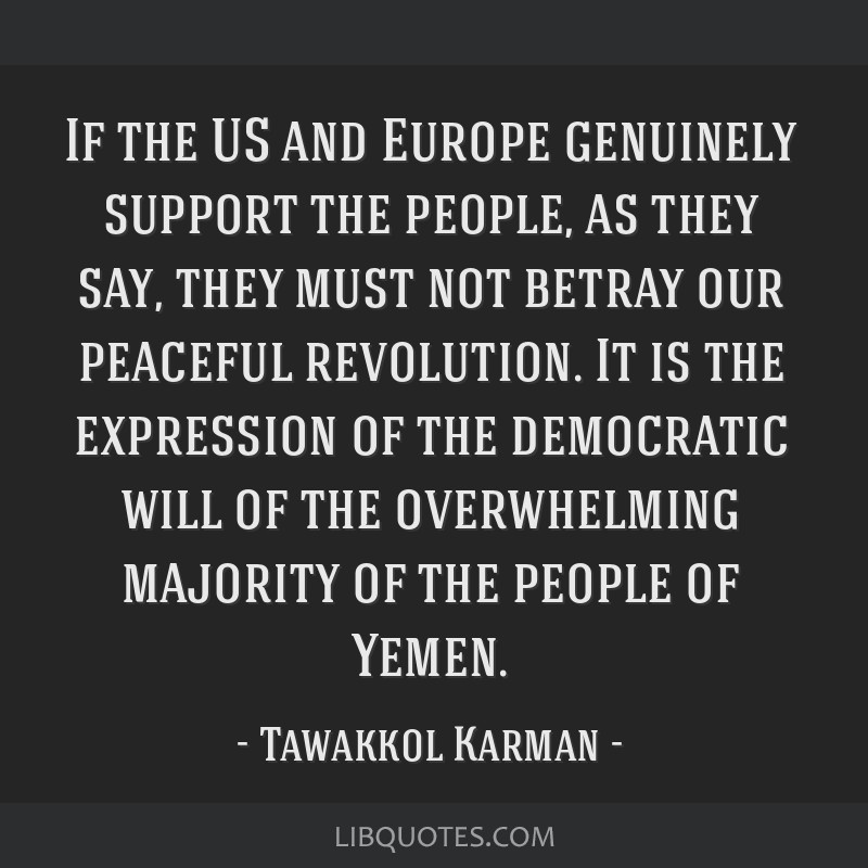 If the US and Europe genuinely support the people, as they say, they must not betray our peaceful revolution. It is the expression of the democratic...