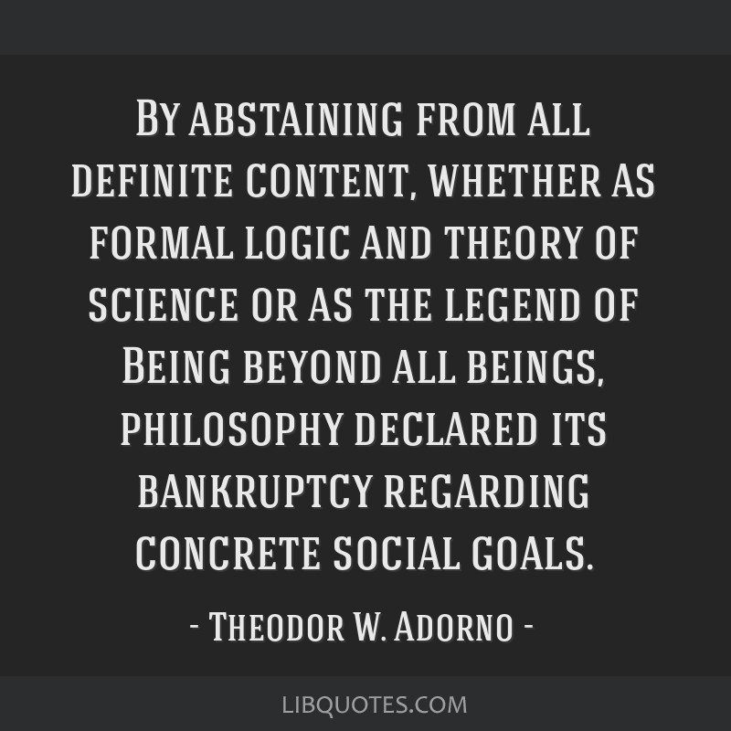 By abstaining from all definite content, whether as formal logic and theory of science or as the legend of Being beyond all beings, philosophy...