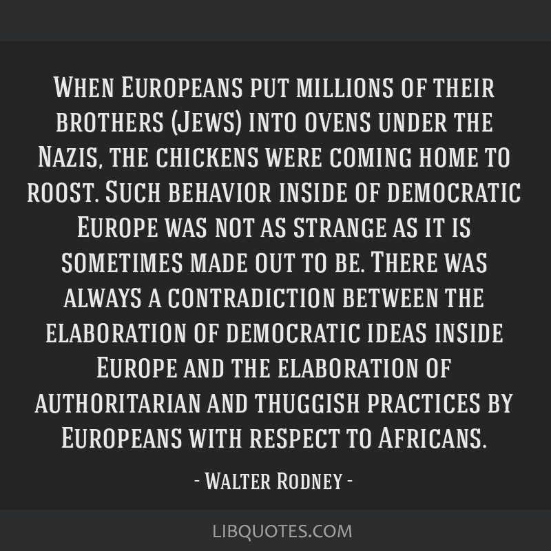 When Europeans put millions of their brothers (Jews) into ovens under the Nazis, the chickens were coming home to roost. Such behavior inside of...