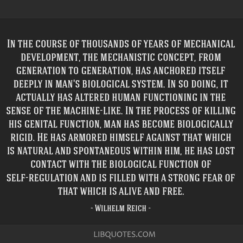 In the course of thousands of years of mechanical development, the mechanistic concept, from generation to generation, has anchored itself deeply in...