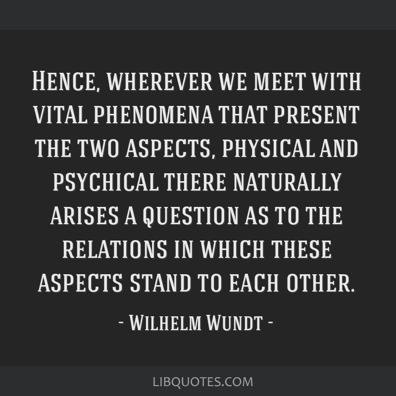 Hence, wherever we meet with vital phenomena that present the two aspects, physical and psychical there naturally arises a question as to the...